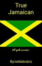 True Jamaican by neiliabrainz