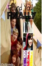 Found You Finally (One Direction Fanfiction) by Dansketballs