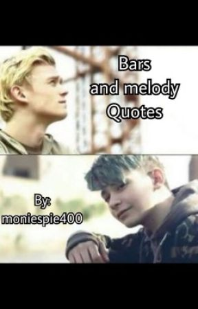 Bars and Melody quotes  by moniespie400