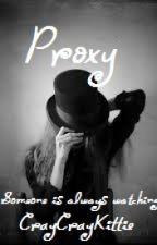 Proxy by CrayCrayKittie