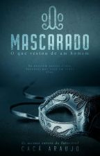 O Mascarado by autoracacaaraujo