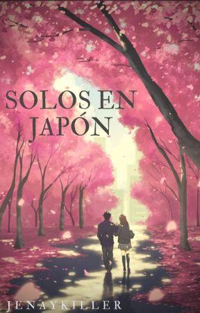 Solos en Japón by JenaiKiller