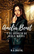 Amelia Benet y el secreto de Villa Nissel © by NGCristal