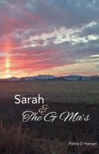 SARAH & THE G MA'S, MIGHTY WARRIORS OF GOD by pennydhansen