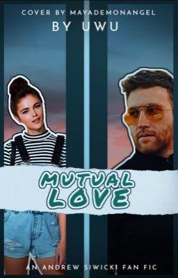 Mutual Love (Andrew Siwicki)