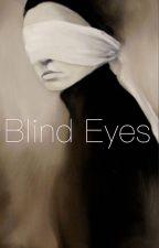Blind Eyes by michellestarkell