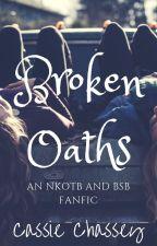 Broken Oaths (Jordan Knight & Brian Littrell Fanfic) by CassieChassey