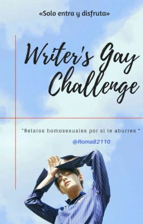 Writer's Gay Challenge by Roma_82110