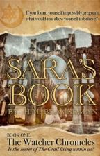 SARA'S BOOK  [ONGOING]  Book One: The Watcher Chronicles  by HM_Braverman