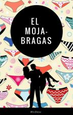 El Moja-bragas by MicDesu
