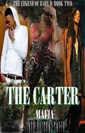 THE CARTER: THE LEGEND OF BABY D by byRedonfire