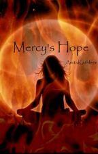 Mercy's Hope by AnitaKathleen