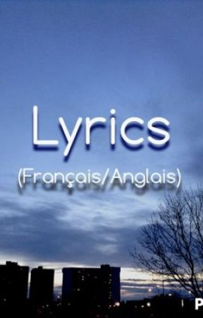 Lyrics(Français/Anglais) - Someone like you (Adele) - Wattpad