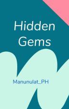 Hidden Gems by Manunulat_PH