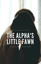 The Alpha's Little Fawn by a_sarcastic_bookworm