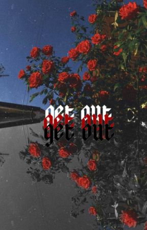 get out || song18 by darkside_cookies