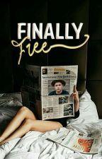Finally Free «Niall Horan»  by _ekath
