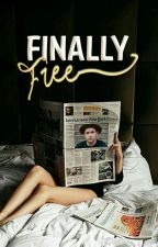 Finally Free «Niall Horan»  by _ekath