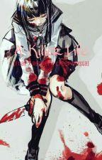 A Killer Life (Fnaf x Reader x Creepypasta) by Grapeapplesgirl