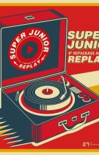 Super Junior One Shots: Replay Series by MauCherries