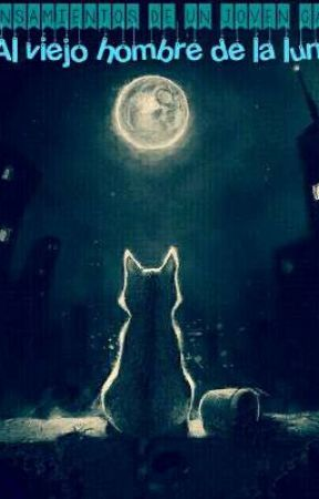 Pensamientos de un joven gato al hombre de la luna (gay) by R-senpai18