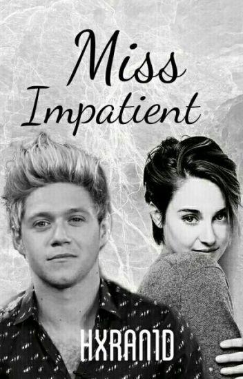 Miss Impatient (3) ||n.h. au||