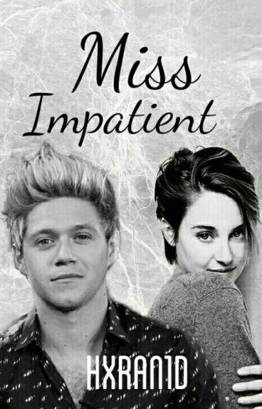 Miss Impatient (3)   n.h. au  