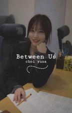 [c] between us ➼ bts.gf by -yeonna