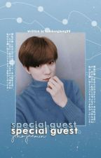 Special Guest (NOMIN)【✔】 by kimbangbang99