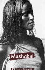 Mushakal  by randomwalal