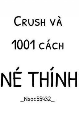 Crush và 1001 cách