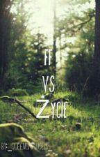 FF vs. Życie by _Kimon_