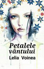 Petalele vântului by LeliaVoinea