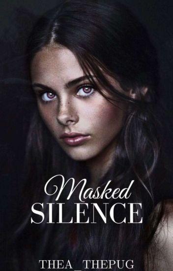Masked Silence