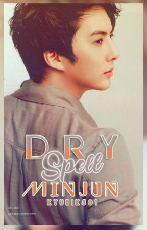 Dry Spell / Adaptación MinJun SS501 by KyuRik501