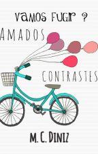 Amados Contrastes by mariacdiniz