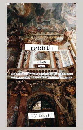rebirth 🍃 by lucidmelancholy