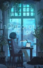 InDecorous by milordd