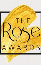 The Rose Awards🌹| closed by ayah33