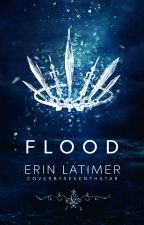 FLOOD by ELatimer