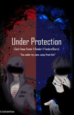 Under Protection (Yandere!Garry X Reader X Zack/Issac Foster) by SoulCookiePanda