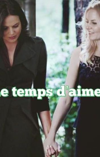 Le temps d'aimer // Swan Queen 💚