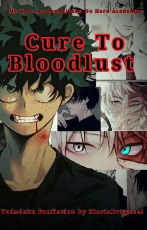 Cure To Bloodlust(Tododeku) by XiariaDragneel22