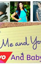 Me , You And Baby  A r5 fanfic by MaraLeighHemmo