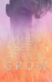 When Best Friends Grow