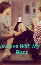 In Love With My Boss by Rosemaddie