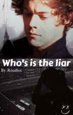 Who's the liar by roudlen