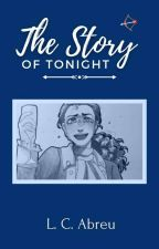 The Story Of Tonight (Lams) by Art3mis_Daughter
