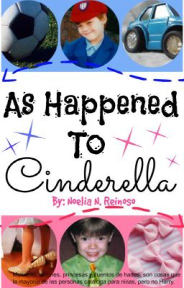 As happened to Cinderella {Larry Stylinson} TERMINADA.