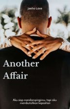 Another Affair by JaehoLove_